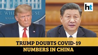 Highest COVID-19 cases in US: Donald Trump takes a veiled jibe at China