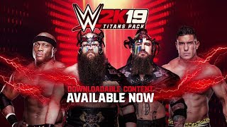 WWE 2K19 Titans DLC Pack Now Available - with Trailer