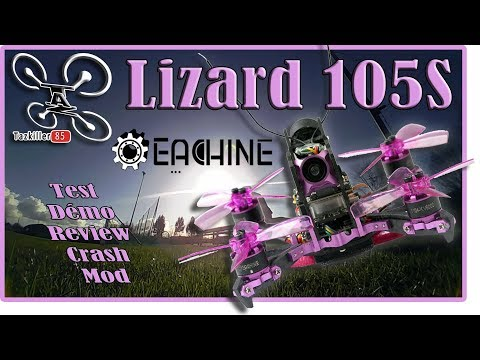 eachine-lizard-105s-drone-racer-fpv--review-test-démo-crash-et-modifs-