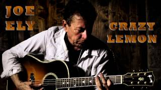 Crazy Lemon (Joe Ely)