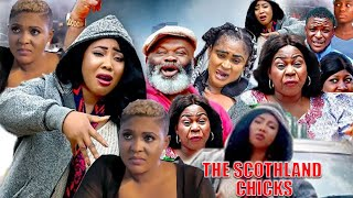 The Scothland Chicks Complete Part 1&2 |New Movie Hit| - 2020 Latest Nigerian Nollywood Movie