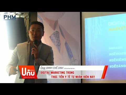 Digital Marketing Trong Y Tế Tư Nhân Hiện Nay - Ông Đinh Chế Linh