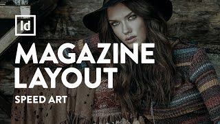 Magazine Layout  Design - Fashion | Speed Art | Adobe InDesign