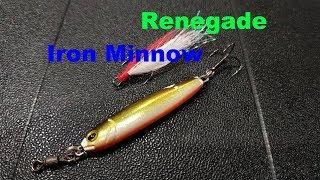 Iron minnow renegade