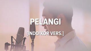 [Cover-Indonesian/Korean] PELANGI - HIVI!
