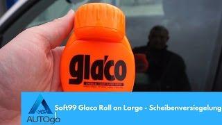 Soft99 Glaco Roll on Large - Scheibenversiegelung Test !