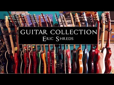 **Crazy Guitar Collection**2018 Eric Shreds-Guitarist of~Lies Behind Your Eyes~