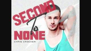 Second To None - Chris Crocker