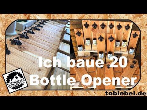 Bottle Opener Flaschenöffner⎮Ich baue 20 Wandflaschenöffner mit Magnet und abgeschnittener Flasche