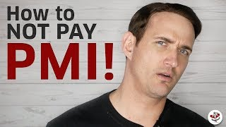 WHAT IS PMI? (Plus How to AVOID Paying Private Mortgage Insurance!)