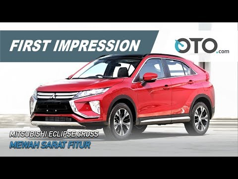 Mitsubishi Eclipse Cross | First Impression | Mewah Sarat Fitur | GIIAS 2019 | OTO.com