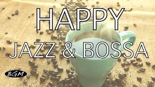 3HOURS - Jazz & Bossa Nova  Instrumental Music - Happy Cafe Music - Background Music