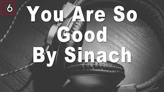 Sinach | You Are So Good Instrumental Music And Lyric Video