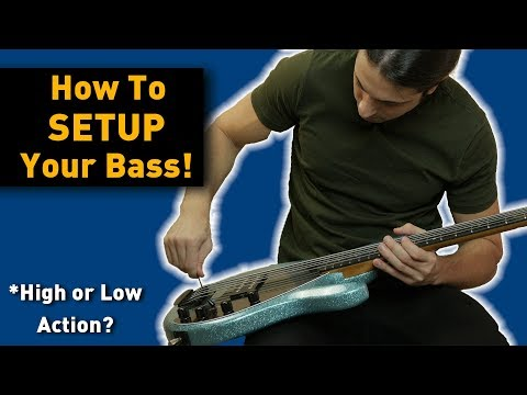 HOW TO SETUP A BASS - HIGH OR LOW ACTION - BASS SETUP TUTORIAL