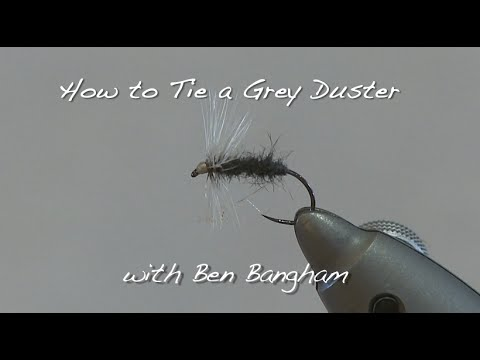 How to tie a Grey Duster - Dry Fly