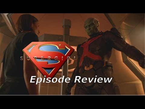 Supergirl Season 1 Episode 7 Review-