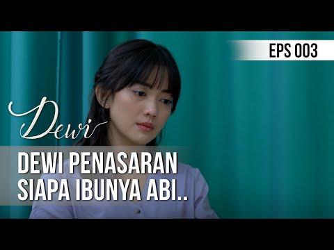 DEWI - Dewi Penasaran Siapa Ibunya Abi.. [12 November 2019]