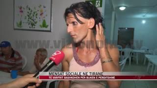 Mensat Sociale Në Tiranë - News, Lajme - Vizion Plus