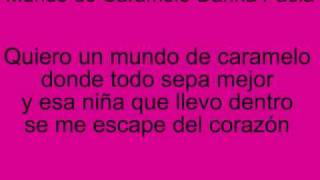Mundo de Caramelo-Danna Paola (Con Letra)