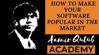 How to make your software popular in the market