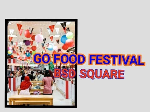 mp4 Food Festival Bsd, download Food Festival Bsd video klip Food Festival Bsd