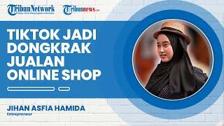 Cara Buat Konten di TikTok agar Bisa Dongkrak Penjualan Online Shop