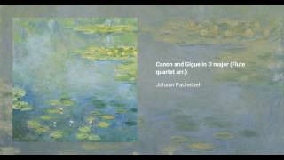 Canon and Gigue in D major (Flute quartet arr.)