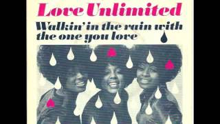 Love Unlimited - Walkin' In The Rain With The One You Love