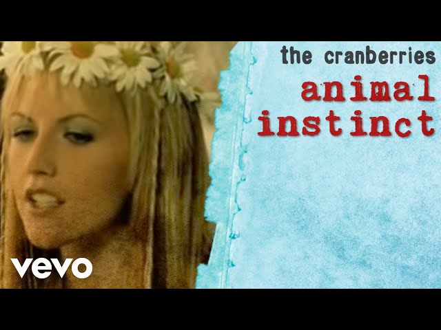 Animal Instinct - The Cranberries