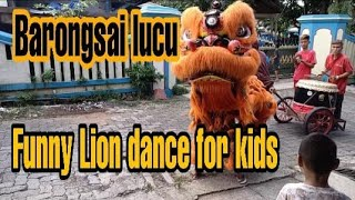 Funny lion dance show for kids | Entertainment for children during pandemic | Barongsai hiburan anak