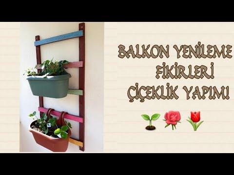Balkon yenileme fikirleri #1 | Çiçeklik yapımı | Kendinyap |Dıy