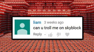 He asked me to troll him on Minecraft, so I did.. 3 WEEKS LATER