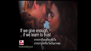 เพลงสากลแปลไทย  #198 # Only Love -Trademark (Lyrics &Thai subtitle)
