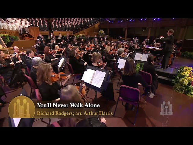 You'll Never Walk Alone, from Carousel - Mormon Tabernacle Choir