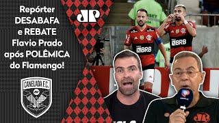 Flamengo está certo em peitar a CBF? Repórter desabafa e rebate Flavio Prado