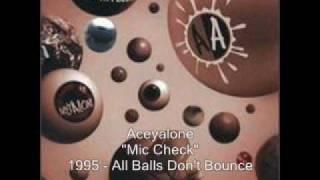 Aceyalone - Mic Check