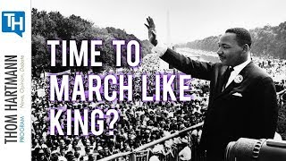 Do We Need MLK Style Mobilizations Right Now?