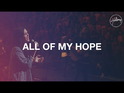 All My Hope - Hillsong Worship