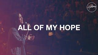 All My Hope - Hillsong Worship
