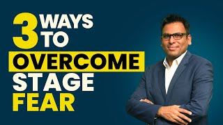 3 Techniques To Overcome Stage Fear | Amandeep Thind