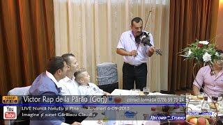 Victor RAP de la Parau (Gorj) INSTRUMENTALA Vioara LIVE part.2 (nunta Nelutu si Pina)