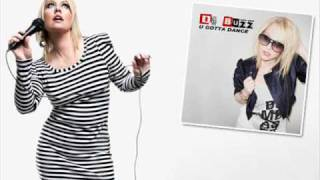 Da Buzz - U Gotta Dance (new single-2010)