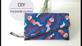 DIY Coudre Une Pochette Pliable // How To DIY A Foldover Clutch
