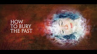 (16) How To Bury The Past | THE PROPHETIC CODE