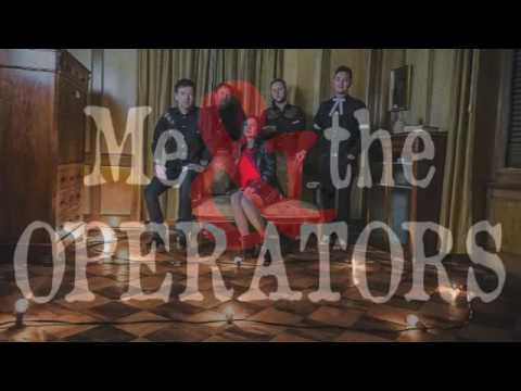 me & the operators video preview