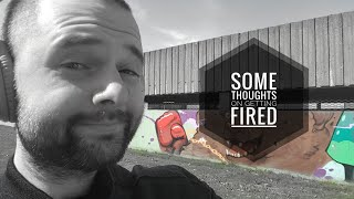 Some thoughts on getting fired