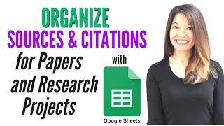 How I Organize Sources and Citations for Papers and Research Projects with Google Sheets