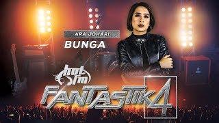 Fantastik 4 | ARA JOHARI - Bunga - Minggu 1