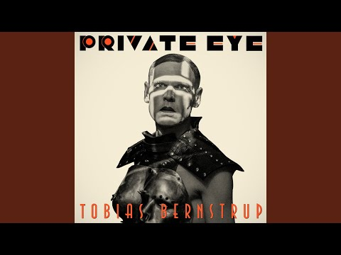 Tobias Bernstrup - Private Eye