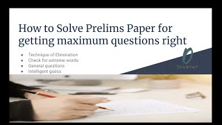 Attempt 85+ Questions using these Tricks to Solve UPSC Prelims Paper | How to Prepare | SHUNYAY